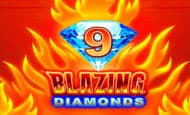 9 Blazing Diamonds